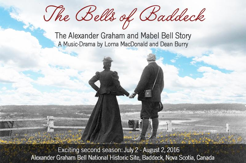 THE BELLS OF BADDECK – The Alexander Graham and Mabel Bell Story